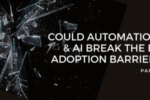 Part2:機械学習、AI、自動化がAIアダプションの障壁を打ち破る方法