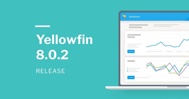2019年:Yellowfin 最新リリース 8.0.2