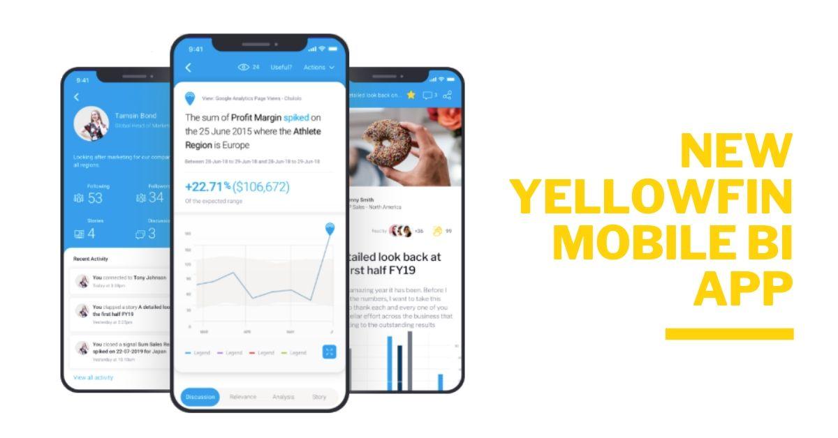 新しいYellowfin モバイルアプリに期待されること