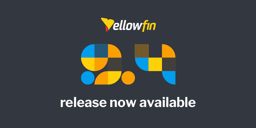 【リリース】Yellowfin 9.4